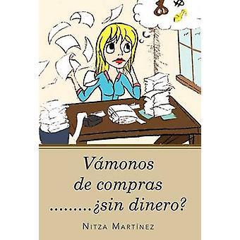 Vamonos de Compras......... Sin Dinero by Mart Nez & Nitza