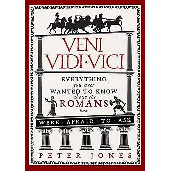 Veni Vidi Vici by Peter Jones