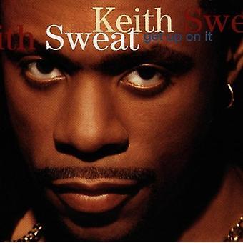 Keith Sweat - Get Up på det [CD] USA import