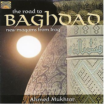 Ahmed Mukhtar - Road to Bagdad-New Maqams From Iraq [CD] USA import