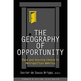 The Geography of Opportunity - Race and Housing Choice in Metropolitan