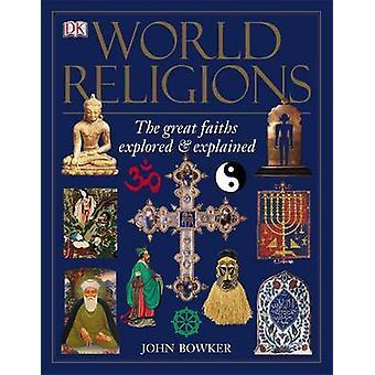 Religioni del mondo di John Bowker - 9781405314398 libro