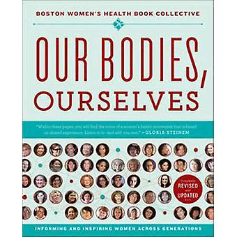 Our Bodies - Ourselves - A New Edition for a New Era (Revised edition)