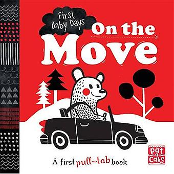 On the Move - A Pull-Tab Board Book to Help Your Baby Focus by Pat-a-C