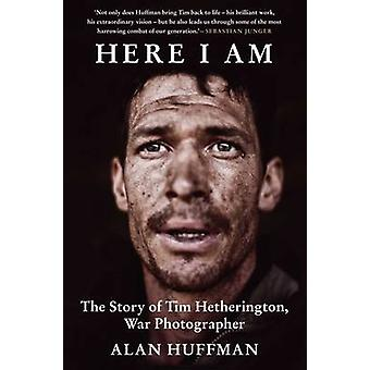 Here I am - The Story of Tim Hetherington - War Photographer (Main) by