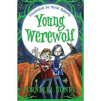 Jonge Werewolf door Cornelia Funke - David Roberts - 9781781122686 boek