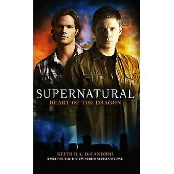 Supernatural - Heart of the Dragon by Keith R. A. DeCandido - 97818485