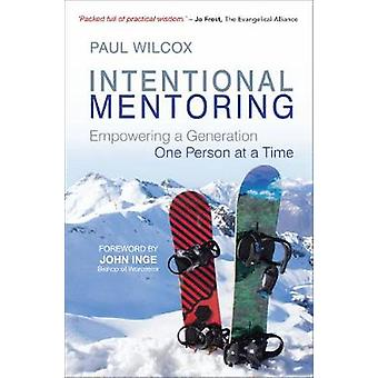 Intentional Mentoring - Empowering a Generation One Person at a Time b