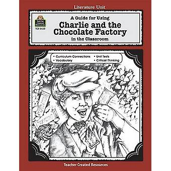 Charlie and the Chocolate Factory door Concetta Doti Ryan - 97815573442