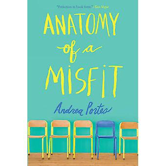Anatomy of a Misfit by Andrea Portes - 9780062313652 Book