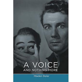 Una voce e nulla più di Mladen Dolar - 9780262541879 libro