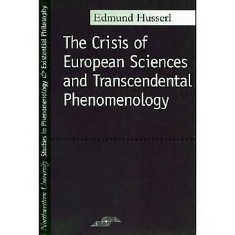La crise des Sciences européennes et la phénoménologie transcendantale par H