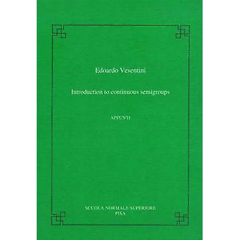 Introduction to Continuous Semigroups by Edoardo Vesentini - 97888764