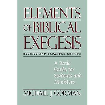 Éléments de l'exégèse biblique: un Guide de base pour les étudiants et ministres