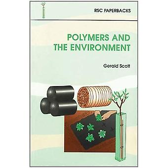 Polymères et l'environnement (livres de poche RSC)