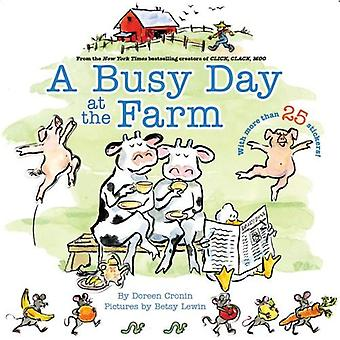 A Busy Day at the Farm [With More Than 25 Stickers]