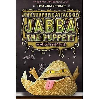 Överraska Attack av Jabba Puppett: en Origami Yoda bok