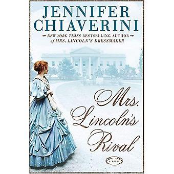 Mrs. Lincolns Rival