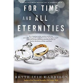 For Time and All Eternities (Linda Wallheim Novels)