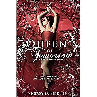 Queen of Tomorrow (Stolen Empire)