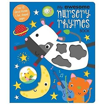 My Awesome Nursery Rhymes [Board book]