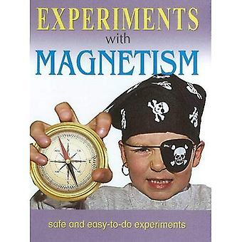 Experiments with Magnetism: Safe & Easy-to-Do Experiments