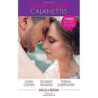 Calanettis passionné: Soldat, héros... Mari? (Des vignobles de Calanetti) / sa fiancée d'objets (des vignobles de Calanetti) / le meilleur homme & le planificateur de mariage (des vignobles de Calanetti)