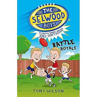 Die Selwood Jungs: Battle Royale (die Selwood Boys)