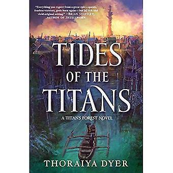 Tides of the Titans: A Titan's Forest Novel (Titan's Forest)