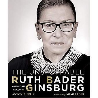 L'imparable Ruth Bader Ginsburg: Icône américaine