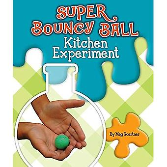 Super Bouncy Ball Kitchen Experiment (Science Experiments in the Kitchen)