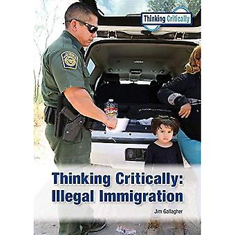 Thinking Critically: Illegal� Immigration