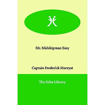 Mr. Midshipman Easy by Marryat & Frederick