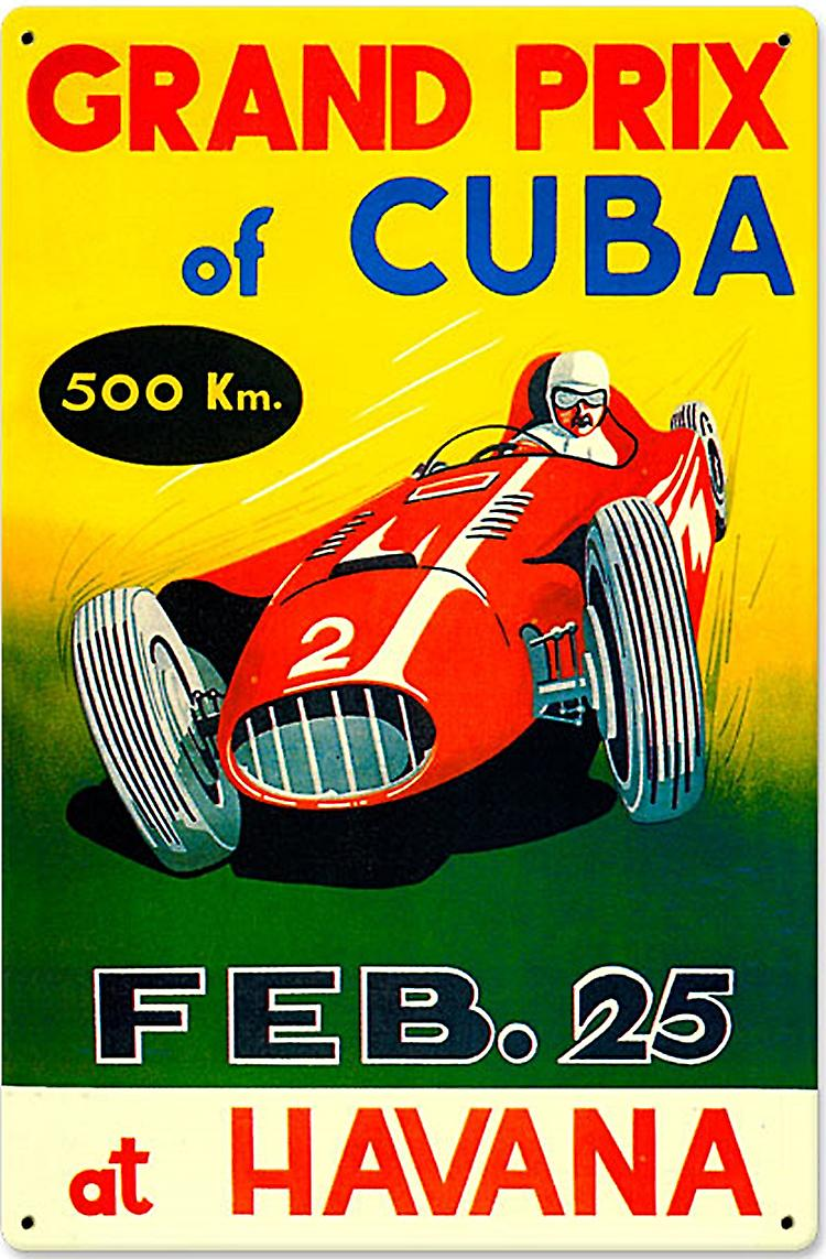 Grand Prix of Cuba Feb 25th rusted metal sign (pst 1812)
