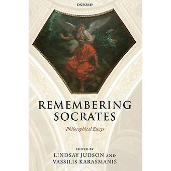 Remembering Socrates Philosophical Essays by Judson & Lindsay