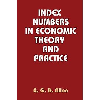 Index Numbers in Economic Theory and Practice by Allen & R. G. D.