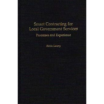 Smart Contracting for Local Government Services Processes and Experience by Lavery & Kevin