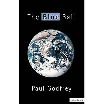 Blue Ball the by Godfrey & Paul