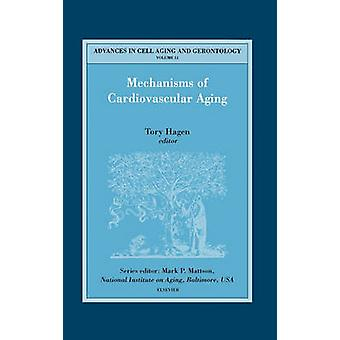 Mechanisms of Cardiovascular Aging by Hagen & T.