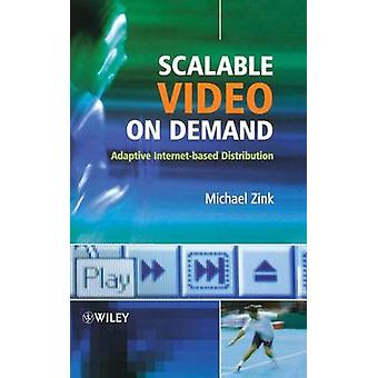 Scalable Video On Demand di Zink