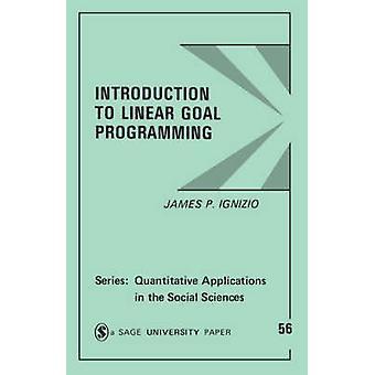 Introduktion till linjär mål programmering av Ignizio & James P.