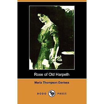 Rose de vieux Harpeth édition illustrée Dodo Press de Daviess & Maria Thompson