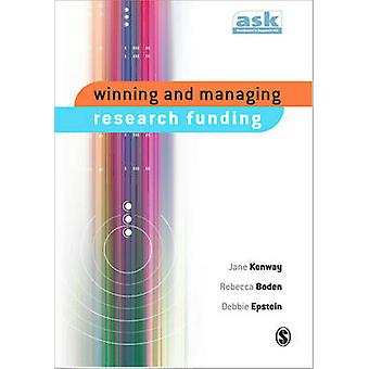 Winning and Managing Research Funding by Kenway & Jane
