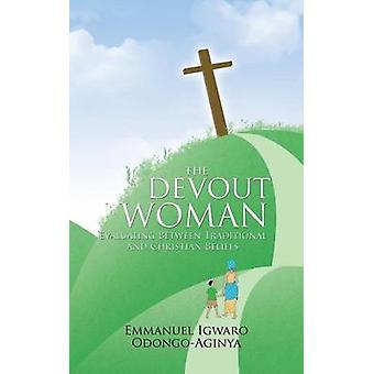 Devout nainen arviointi perinteisten ja kristilliset uskomukset. Tekijänä OdongoAginya & Emmanuel Igwaro