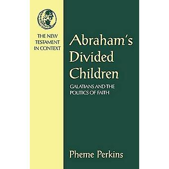 Abrahams Kinder durch Perkins & Pheme geteilt
