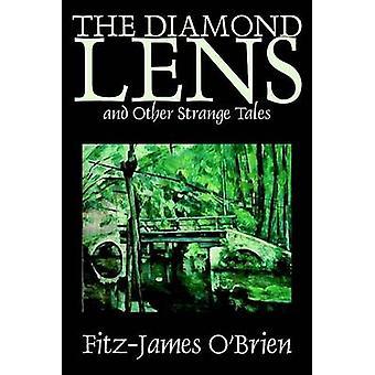 Diamond linsen och andra märkliga berättelser av Fitz James OBrien Fiction Fantasy noveller av OBrien & FitzJames