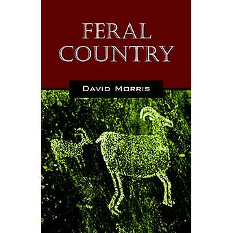 Feral Country by Morris & David