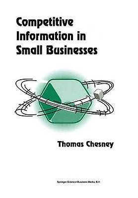 Competitive Information in Small Businesses by Chesney & Thomas
