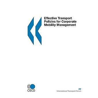Doeltreffend vervoersbeleid voor Corporate mobiliteitsmanagement door OESO Publishing