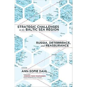 Strategic Challenges in the Baltic Sea Region - Russia - Deterrence -